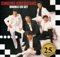 Singing Americans 25 Anniversary 2 CD's